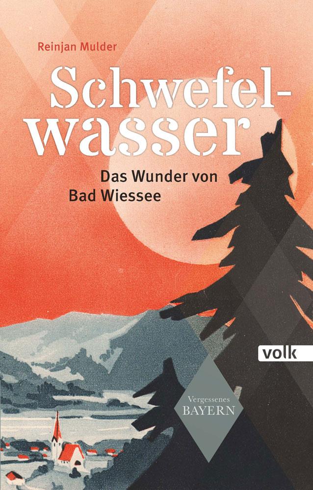 Schwefelwasser - DAs Wunder von Bad Wiessee